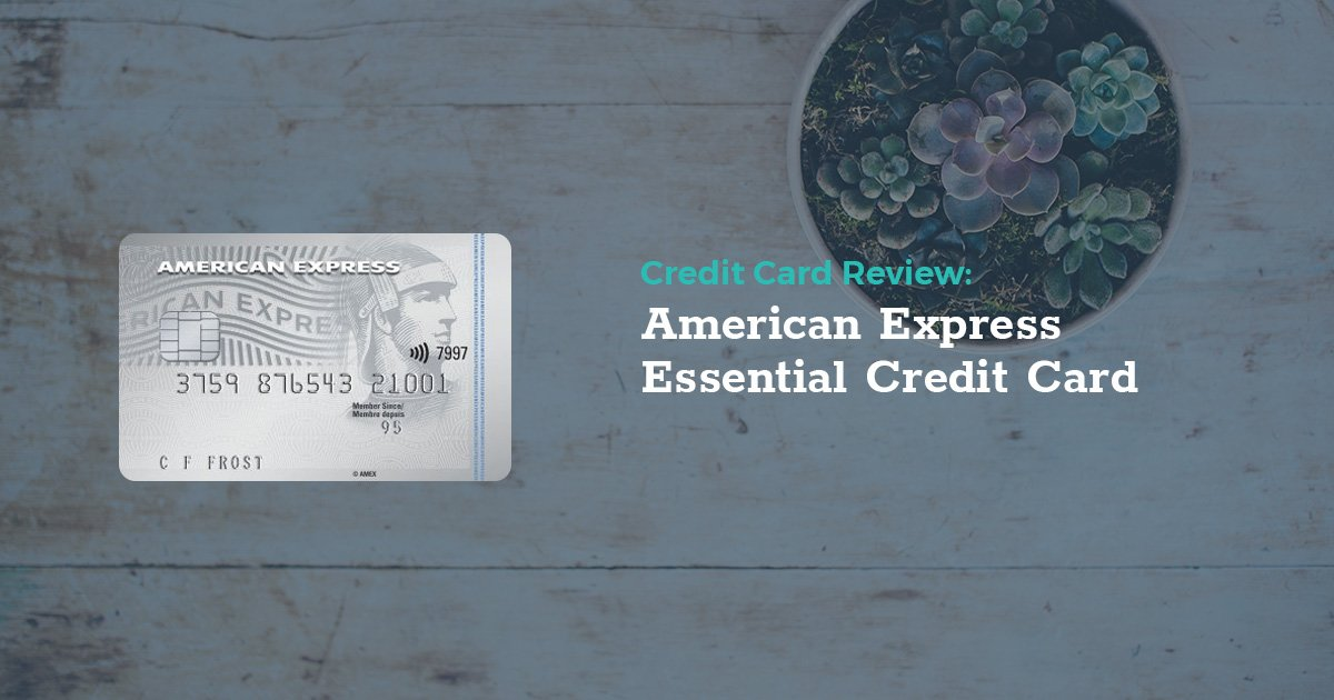 No Credit Car Loans >> Review: American Express Essential Credit Card ...