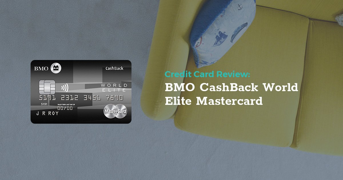Review: BMO CashBack World Elite Mastercard | LowestRates.ca