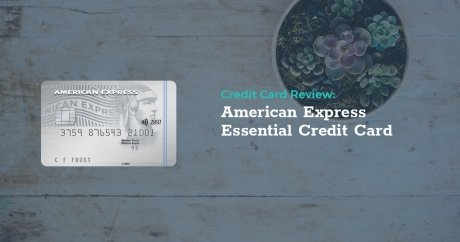 Review: American Express Essential Credit Card