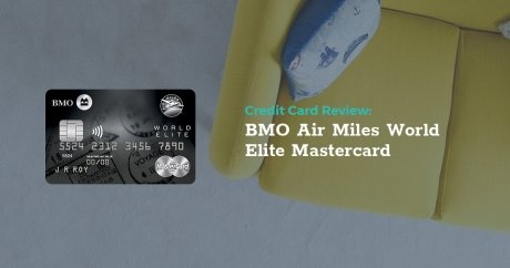 Review: BMO Air Miles World Elite Mastercard